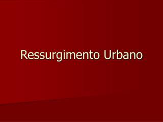 Ressurgimento Urbano