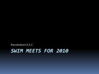 Swim Meets for 2010