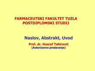 FARMACEUTSKI FAKULTET TUZLA POSTDIPLOMSKI STUDIJ