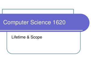Computer Science 1620