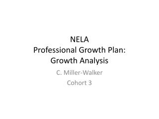 NELA  Professional Growth Plan: Growth Analysis