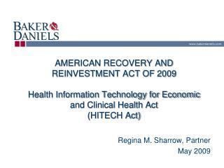 Regina M. Sharrow, Partner May 2009