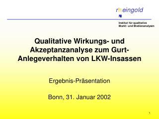 Qualitative Wirkungs- und Akzeptanzanalyse zum Gurt-Anlegeverhalten von LKW-Insassen