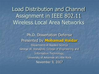 Load Distribution and Channel Assignment in IEEE 802.11 Wireless Local Area Networks