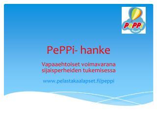 PePPi-  hanke