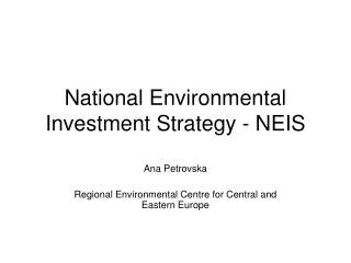 National Environmental Investment Strategy - NEIS