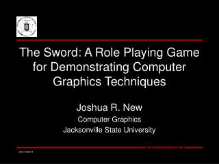 The Sword: A Role Playing Game for Demonstrating Computer Graphics Techniques