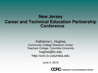 New Jersey  Career and Technical Education Partnership Conference  Katherine L. Hughes