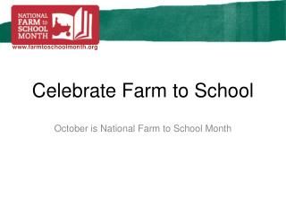 Celebrate Farm to School