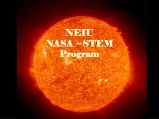 NEIU NASA ~STEM Program
