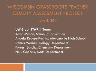 Wisconsin Grassroots Teacher Quality Assessment Project