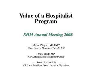 SHM Annual Meeting 2008
