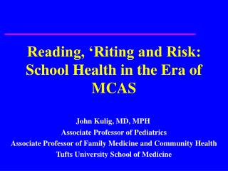 Reading, 'Riting and Risk: School Health in the Era of MCAS