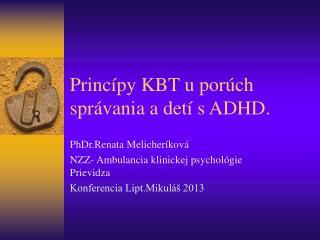 Princípy KBT u porúch správania a detí s ADHD.