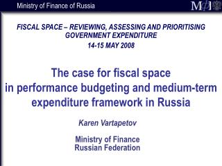 Karen Vartapetov   Ministry of Finance  Russian Federation