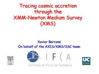 Tracing cosmic accretion through the  XMM-Newton Medium Survey (XMS)