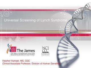 Universal Screening of Lynch Syndrome