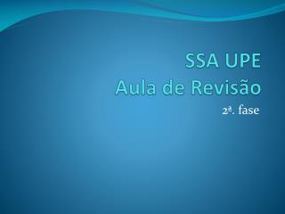 SSA UPE  Aula de Revisão
