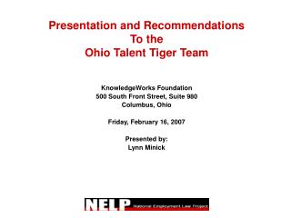 Presentation and Recommendations To the Ohio Talent Tiger Team