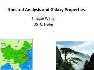 Spectral Analysis and Galaxy Properties