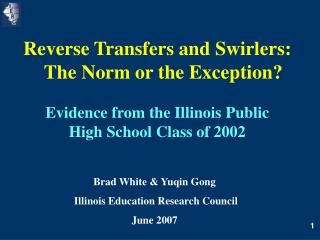 Reverse Transfers and Swirlers: The Norm or the Exception?  Evidence from the Illinois Public