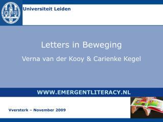 Letters in Beweging   Verna van der Kooy  Carienke Kegel