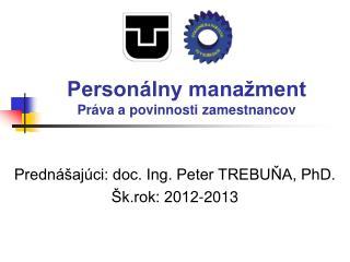 Personálny manažment Práva apovinnosti zamestn anc ov