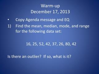 Warm-up December 17, 2013