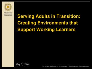 Serving Adults in Transition: Creating Environments that Support Working Learners
