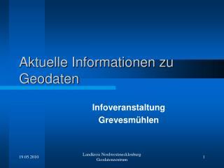 Aktuelle Informationen zu Geodaten