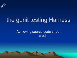 the gunit testing Harness