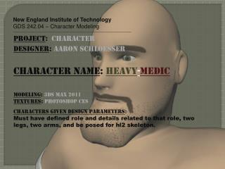 New England Institute of Technology GDS 242.04 – Character Modeling