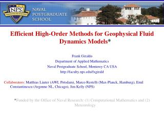 Efficient High-Order Methods for Geophysical Fluid Dynamics Models * Frank Giraldo