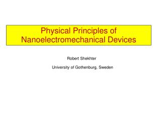 Physical Principles  of  Nanoelectromechanical Devices