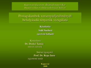 Kaposvári Egyetem, Állattudományi Kar Diagnosztikai és Onkoradiológiai Intézet