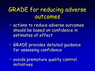 GRADE for reducing adverse outcomes