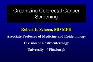 Organizing Colorectal Cancer Screening