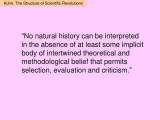 Kuhn, The Structure of Scientific Revolutions
