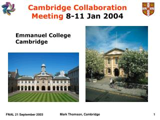 Cambridge Collaboration Meeting  8-11 Jan 2004