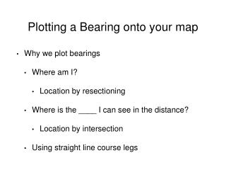 Plotting a Bearing onto your map