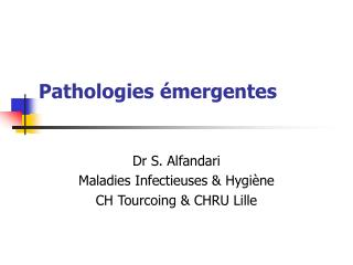 Pathologies  mergentes
