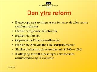 Den  ytre  reform