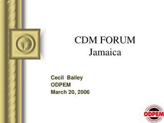 CDM FORUM Jamaica