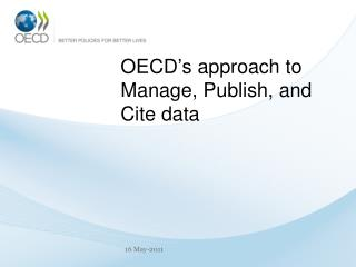 OECD ' s approach to Manage, Publish, and Cite data