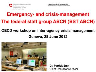Dr. Patrick Smit Chief Operations Officer