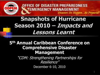 Snapshots of Hurricane Season 2010  �  Impacts and Lessons Learnt
