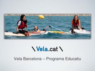 Vela Barcelona – Programa Educatiu