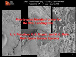 Fine-layered Meridiani crater for the MSL Landing Site