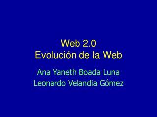 Web 2.0  Evolución de la Web