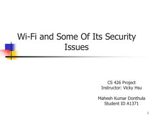Wi-Fi and Some Of Its Security Issues